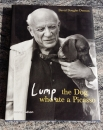 Lump, the Dog who ate a Picasso